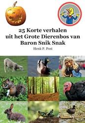 25 Korte verhalen uit het Grote Dierenbo -BOEK OP VERZOEK Post, Henk P.