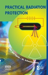 Heron-reeks Practical radiation protecti Eijnde, J. van den