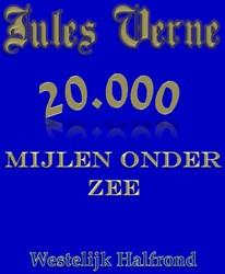 20.000 mijlen onder zee / Westelijk half -westelijk halfrond Verne, Jules