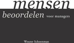 Mensen beoordelen - voor managers -voor managers Schoonman, Wouter
