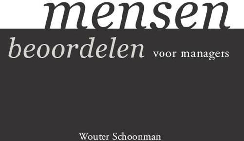 Mensen beoordelen -voor managers Schoonman, Wouter