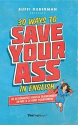 30 Ways to Save Your Ass in English -de 30 genantste Engelse taalbl unders en hoe je ze kunt voork Duberman, Buffi