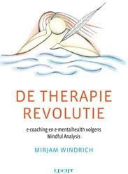 De therapierevolutie -e-coaching en e-mentalhealth v olgens Mindful Analysis Windrich, Mirjam