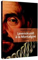 Levenskunst a la Montaigne Wolbink, Ronald