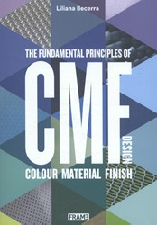 CMF Design -the fundamental priciples of c olour, material and finish des Becerra, Liliana