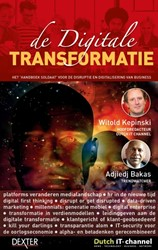 De digitale transformatie -het 'handboek soldaat&apo digitalisering van business e Bakas, Adjiedj