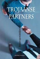Trojaanse Partners -memoires van een bedrijfsreche rcheur Baas, Patrick