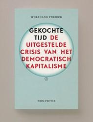 Gekochte Tijd -de uitgestelde crisis van het democratisch kapitalisme Streeck, Wolfgang
