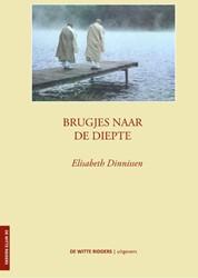 Brugjes naar de diepte -(al vast nagelaten) Dinnissen, Elisabeth Dinnissen