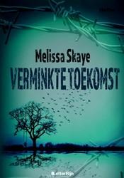 Verminkte toekomst Skaye, Melissa