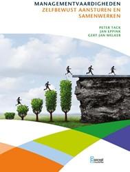 Managementvaardigheden -Zelfbewust samenwerken en aans turen Tack, Peter