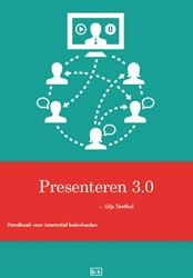 Presenteren 3.0 -interactief beinvloeden Tenthof, Gijs