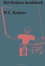 Het kookboek voor Hollandsche, Chineesch -het Keijner kookboek Keijner, W.C.