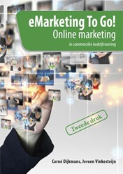 eMarketing To Go! -online marketing in commercie le bedrijfsvoering Dijkmans, Corne