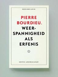 Pierre Bourdieu -Weerspannigheid als erfenis Louis, Edouard