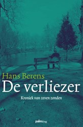De verliezer -kroniek van zeven zonden Berens, Hans