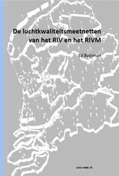 De luchtkwaliteitsmeetnetten van het RIV Buijsman, Egbert