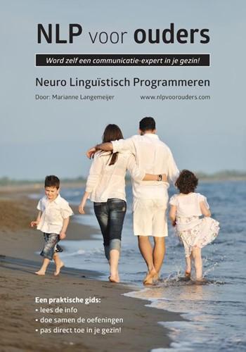 NLP voor ouders -Word zelf een communicatie-exp ert in je gezin Langemeijer, Marianne