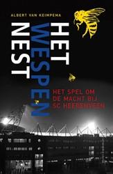 Het Wespennest -het spel om de macht bij SC He erenveen Keimpema, Albert van