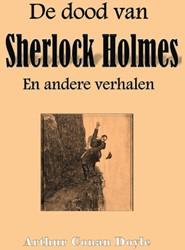 De dood van Sherlock Holmes -en andere verhalen Conan Doyle, Arthur