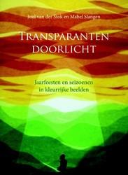 Transparanten doorlicht -jaarfeesten en seizoenen in kl eurrijke beelden Stok, Juul van der