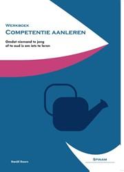 Werkboek Competentie aanleren -omdat niemand te jong of te ou d is om iets te leren. Doorn, Daniel