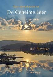Een introductie tot De Geheime Leer Blavatsky, Helena