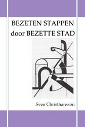 BEZETEN STAPPEN DOOR BEZETTE STAD CHRISTHANSSON, SVEN