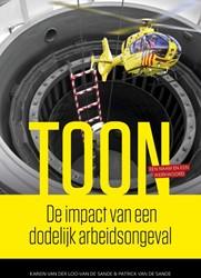 Toon, De impact van een dodelijk arbeids -De impact van een dodelijk arb eidsongeval Loo-Van de Sande, Karien Van der