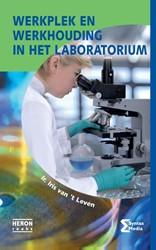 Werkplek en werkhouding in het laborator -hoe je lichamelijke klachten v oorkomt Leven, Iris van 't