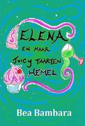 Elena en haar juicy taarten hemel Bambara, Bea