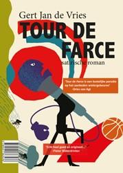 Tour de Wobbe / Tour de Farce -satirische roman Vries, Gert Jan de