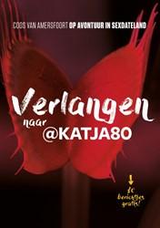 Verlangen naar @Katja80 -Op avontuur in sexdateland Amersfoort, Coos van