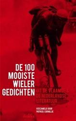 De 100 mooiste wielergedichten -uit de vlaamse en nederlandse literatuur Cornillie, Patrick