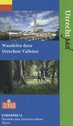 Streekpad 13 Utrechtpad -wandelen door Utrechtse vallei en Volkers, Kees
