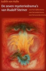 De zeven mysteriedrama's van Rudolf -over het vijfde drama - over h et zesde drama - over het zeve Halle, Judith von