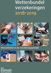 Wettenbundel verzekeringen 2018-2019 -Wetsartikelen in de verzekerin gspraktijk