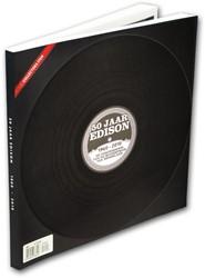50 jaar Edison -1960-2010 de geschiedenis van de muziekprijs van Nederland