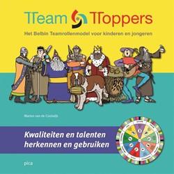 Team toppers -het Belbin teamrollenmodel voo r kinderen en jongeren; kwalit Coolwijk, Marion van de