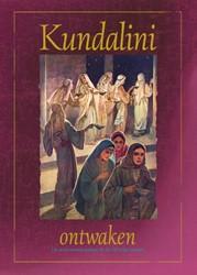 Kundalini-ontwaken -de zeven wondertekens en de vi jf wijze meisjes Wegh, Anne-Marie