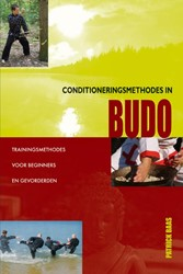 Conditioneringsmethodes in Budo -Trainingsmethodes voor beginne rs en gevorderden Baas, Patrick