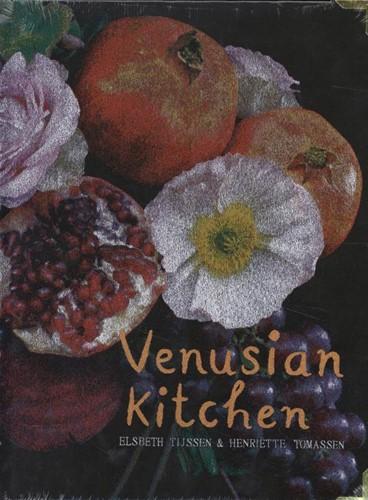 Venusian Kitchen -De schoonheid en verbindende k racht van eten Tomassen, Henriette