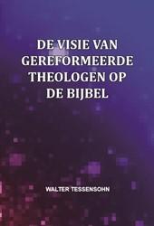 De visie van gereformeerde theologen op Tessensohn, Walter