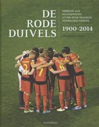 De Rode Duivels toen en nu -1900-2014 Colin, Francois