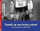 Tumult op een brave school -Carmel Lyceum in roerige tijde n Siemerink, Ben