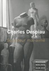 *Charles Despiau - Sculpteur mal-aime -sculpteur mal-aime Beukering, Judith van