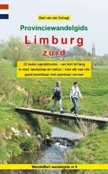 Provinciewandelgids Limburg Zuid -22 leuke wandelroutes - van ko rt tot lang - in stad, landsch Schagt, Bart van der