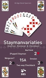 Staymanvariaties. Stayman, Niemeijer en -Stayman, Niemeijer en checkbac k Vriend, Bep