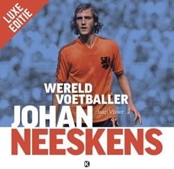 Johan Neeskens - Wereldvoetballer [LUXE -Wereldvoetballer Visser, Jaap