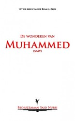 De wonderen van Muhammed (SAW)* Bediuzza -(SAW)